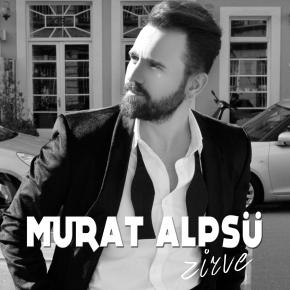"""MURAT ALPSÜ """"ZİRVE"""""""
