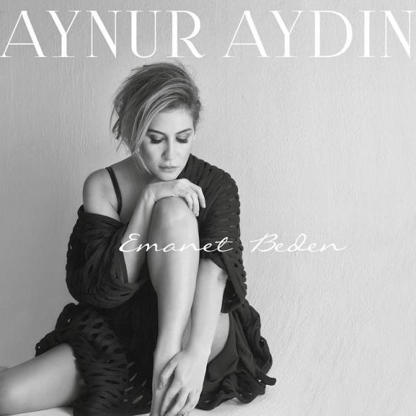 Aynur Aydin - Emanet Beden