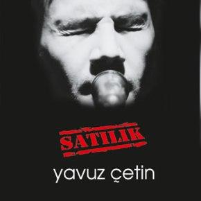 YAVUZ ÇETİN'İN 'SATILIK' ALBÜMÜ PLAKFORMATINDA!