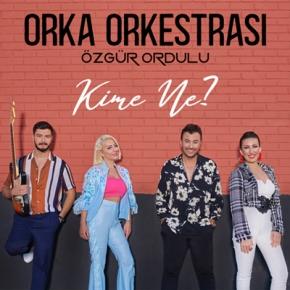 """ORKA ORKESTRASI'NDAN YENİ ÇALIŞMA """"KİMENE"""""""