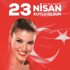 GÜLBEN ERGEN'DEN 23 NİSANSÜRPRİZİ!