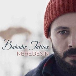 """BAHADIR TATLIÖZ 2021'E """"NEREDESİN"""" İLEGİRDİ!"""