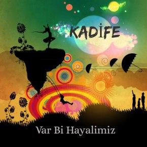 """KADİFE'DEN """"VAR BİR HAYALİMİZ"""" YAYINDA!"""