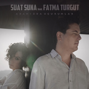 SUAT SUNA & FATMA TURGUT BİRARADA!