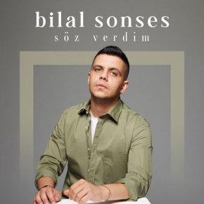 """BİLAL SONSES'TEN """"SÖZ VERDİM""""YAYINDA!"""
